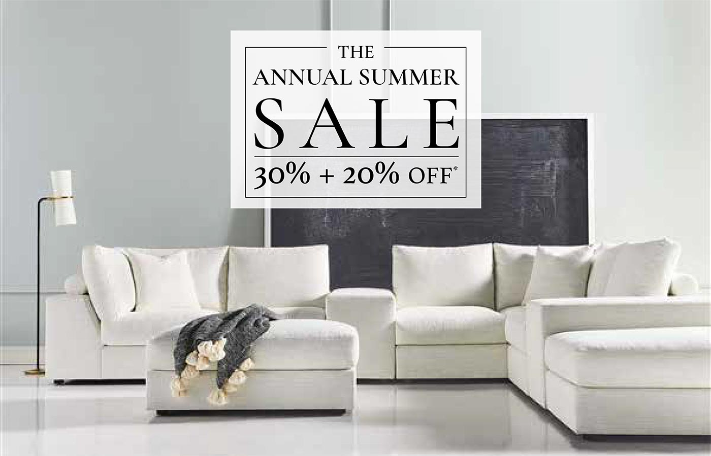 The Annual Summer Sale 30% + 20% Off*